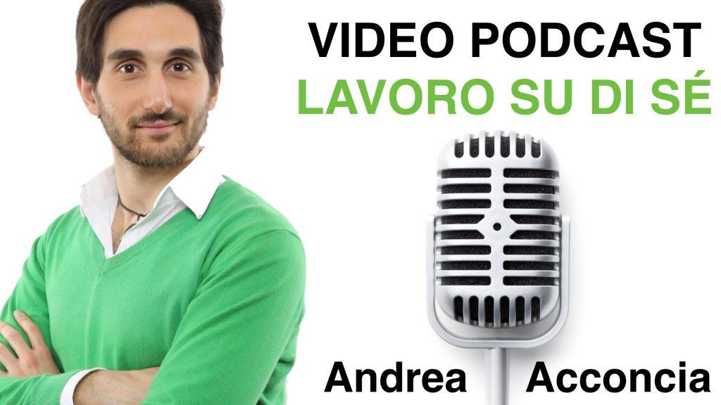 VIDEO PODCAST LAVORO SU DI SE.001 1024x576 - VIDEO GRATUITO FB